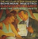Bohemian Maestro: Django Reinhardt and the Impressionists