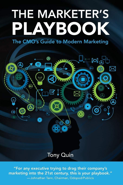 The Marketers Playbook: The CMOs Guide to Modern Marketing: Amazon.es: Tony Quin: Libros en idiomas extranjeros