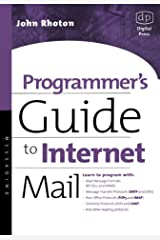 Programmer's Guide to Internet Mail: SMTP, POP, IMAP, and LDAP (HP Technologies) Paperback