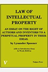 The Law of Intellectual Property Kindle Edition