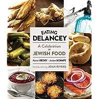 Eating Delancey: A Celebration of Jewish Food