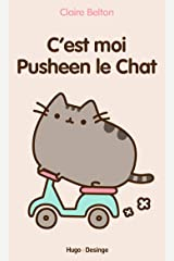 C'est moi Pusheen le chat (French Edition) Kindle Edition