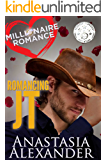 Romancing JT: A Reality TV Romance (Millionaire Romance Book 1)