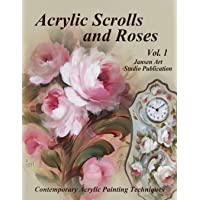 Acrylic Scrolls and Roses: Volume 1