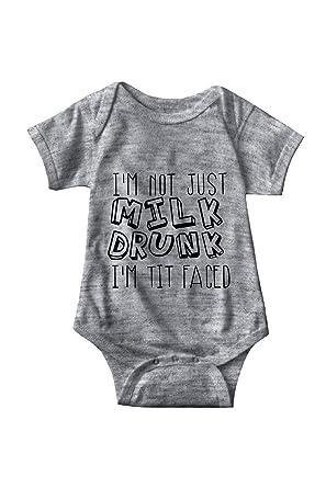 Amazon.com  I m Not Just Milk Drunk I m Tit Faced Sarcastic ME Unisex  Infant Onesie Funny Hilarious Baby Gift  Clothing 2acb64450