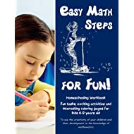 Easy Math Steps for Fun!: Homeschooling Workbook. Fun tasks, exciting activities and  interesting coloring pages for kids 6-9 years old (Volume 1)