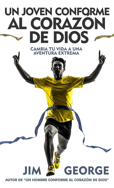 Download Un joven conforme al corazón de Dios (Spanish Edition) ebook
