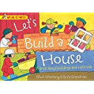 Let's Build A House: A book about buildings and materials (Wonderwise)