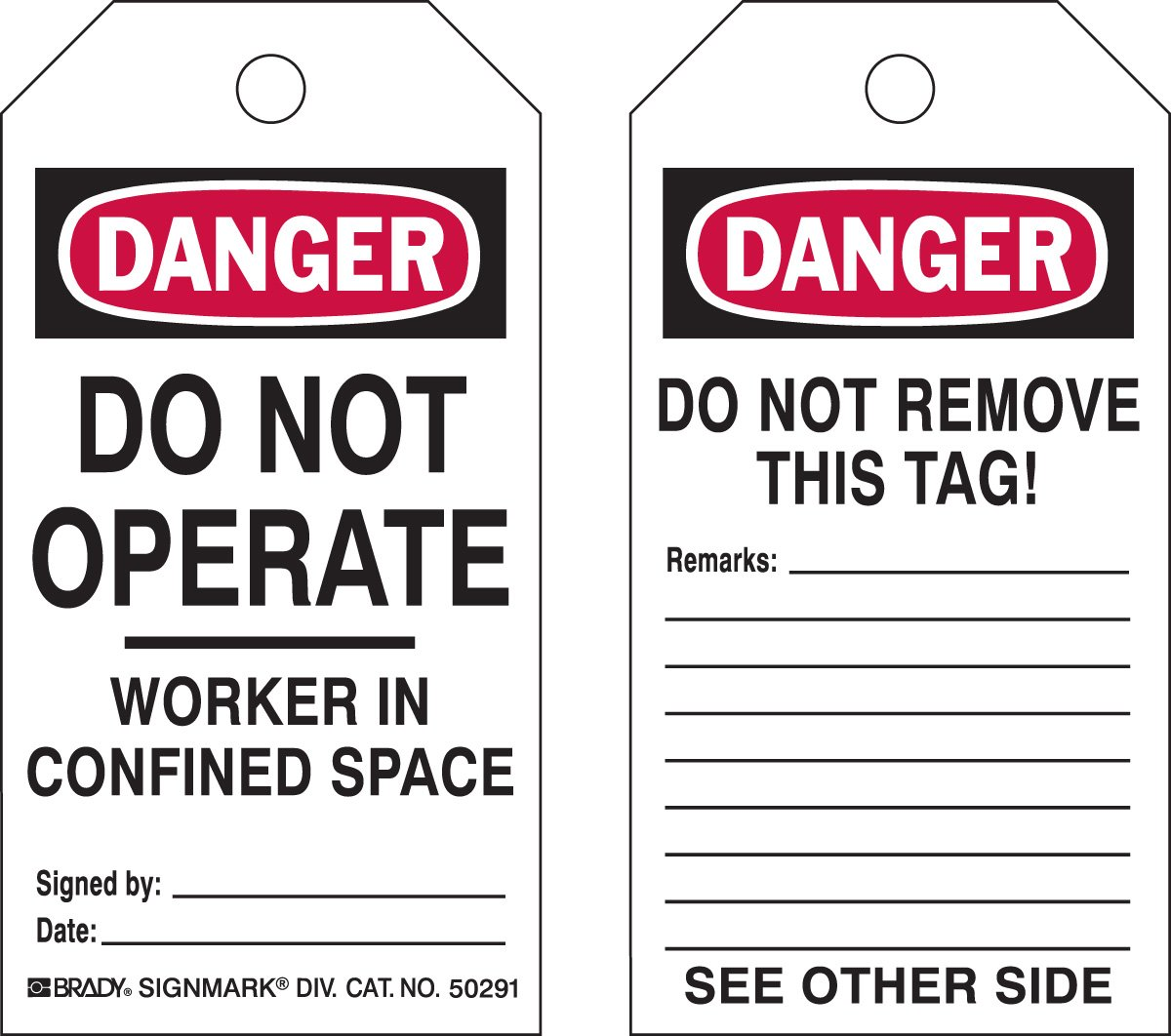 Brady  50291 5 3/4'' Height x 3'' Width, Heavy Duty Polyester (B-837), Black/Red on White Confined Space Tags (25 Tags) by Brady