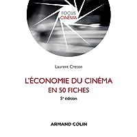 L'économie du cinéma en 50 fiches - 5e éd.