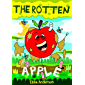 The Rotten Apple : A children's bedtime story for early readers, kindergartners and 1st graders with a moral lesson: An…