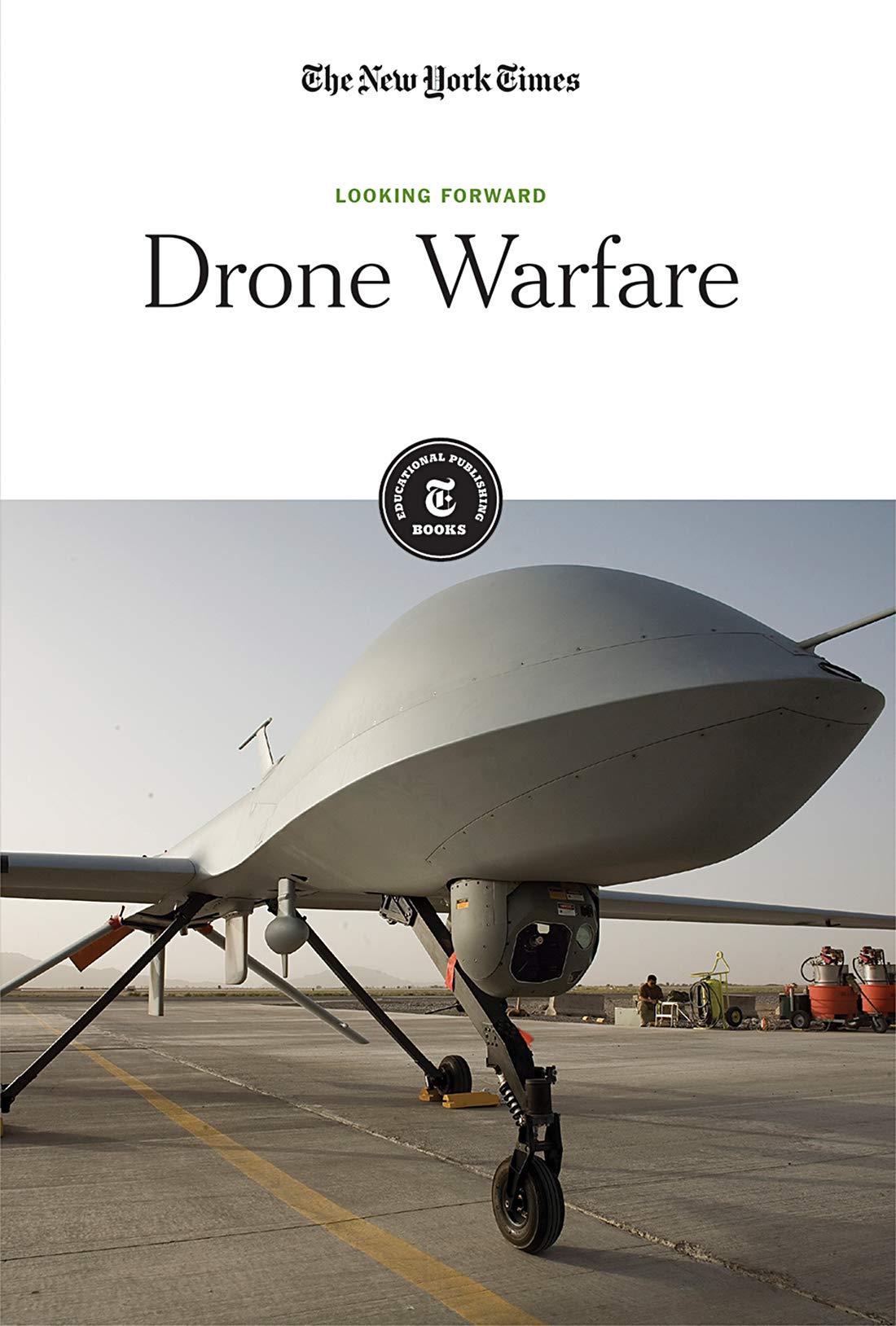 Drone Warfare (Looking Forward): Amazon.es: New York Times Company ...