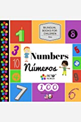 Numbers - Numeros (Bilingual Books for Children, English and Spanish) (Volume 1) Paperback