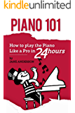 PIANO: How to Play the Piano like a Pro in 24 Hours.A Step by Step Guide with Images and Tech (English Edition)