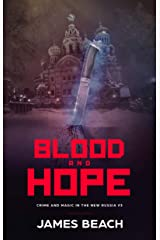 Blood and Hope: Crime and Magic in the New Russia #3 Kindle Edition