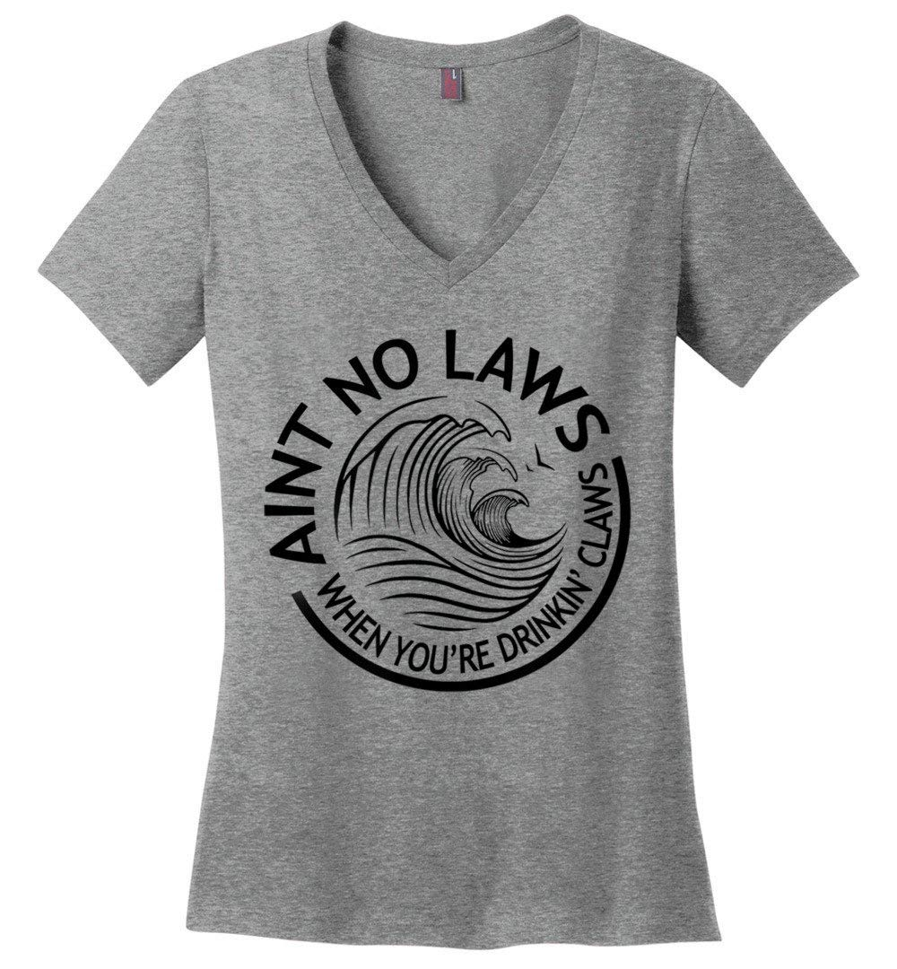 Seltzerr Aint No Law When You Re Drinking Claws Funny T Shirt