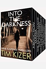 Into The Darkness: Nine gripping suspense thrillers box set Kindle Edition