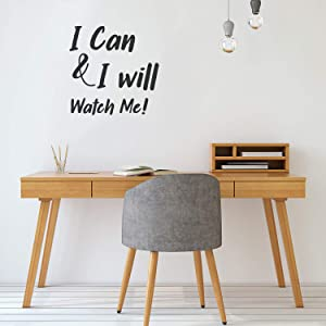 """Vinyl Wall Art Decal - I Can & I Will, Watch Me! - 23"""" x 23"""" -Trendy Motivational Positive Self Esteem Quote Sticker for Home Bedroom Playroom Office Gym Fitness Decor"""