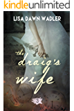 The Draig's Wife
