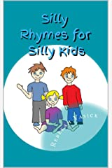 Silly Rhymes for Silly Kids Kindle Edition