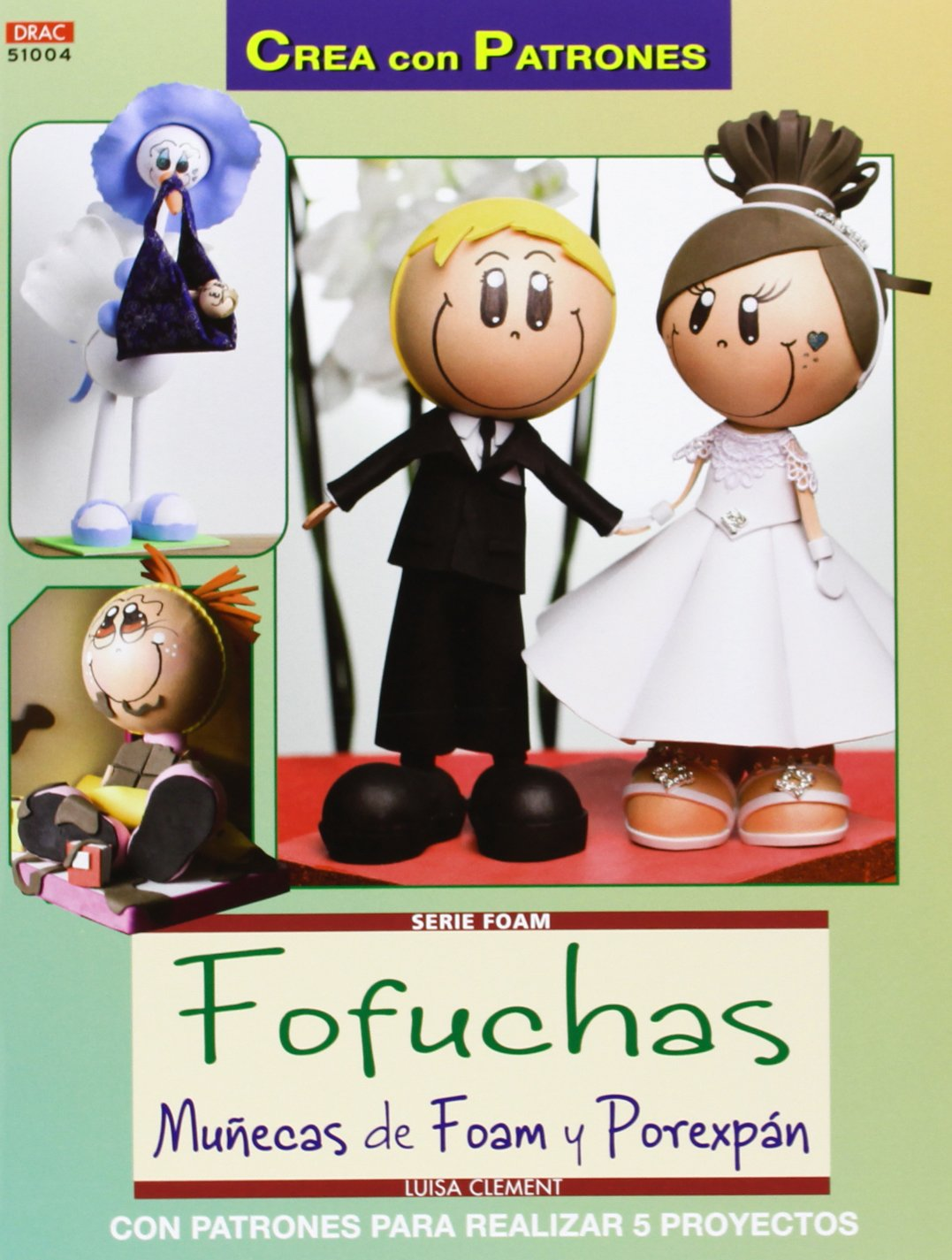 Foam nº 4 Fofuchas muñecas de foam y porexpan Crea Con ...