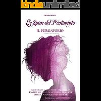 Le Spine del Pentimento: IL PURGATORIO (Brambles Series Vol. 2)