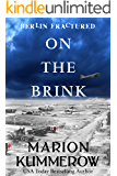 On the Brink (Berlin Fractured Book 2)