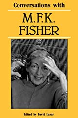 Conversations with M. F. K. Fisher (Literary Conversations Series) Paperback