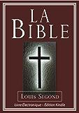 La Bible (Louis Segond)   Bible Électronique