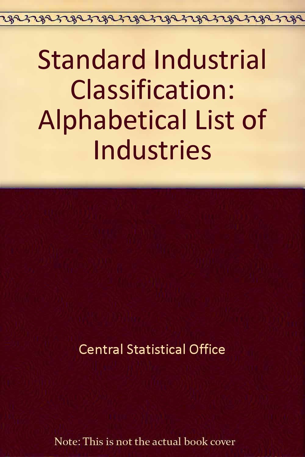 Standard Industrial Classification: Alphabetical List of Industries