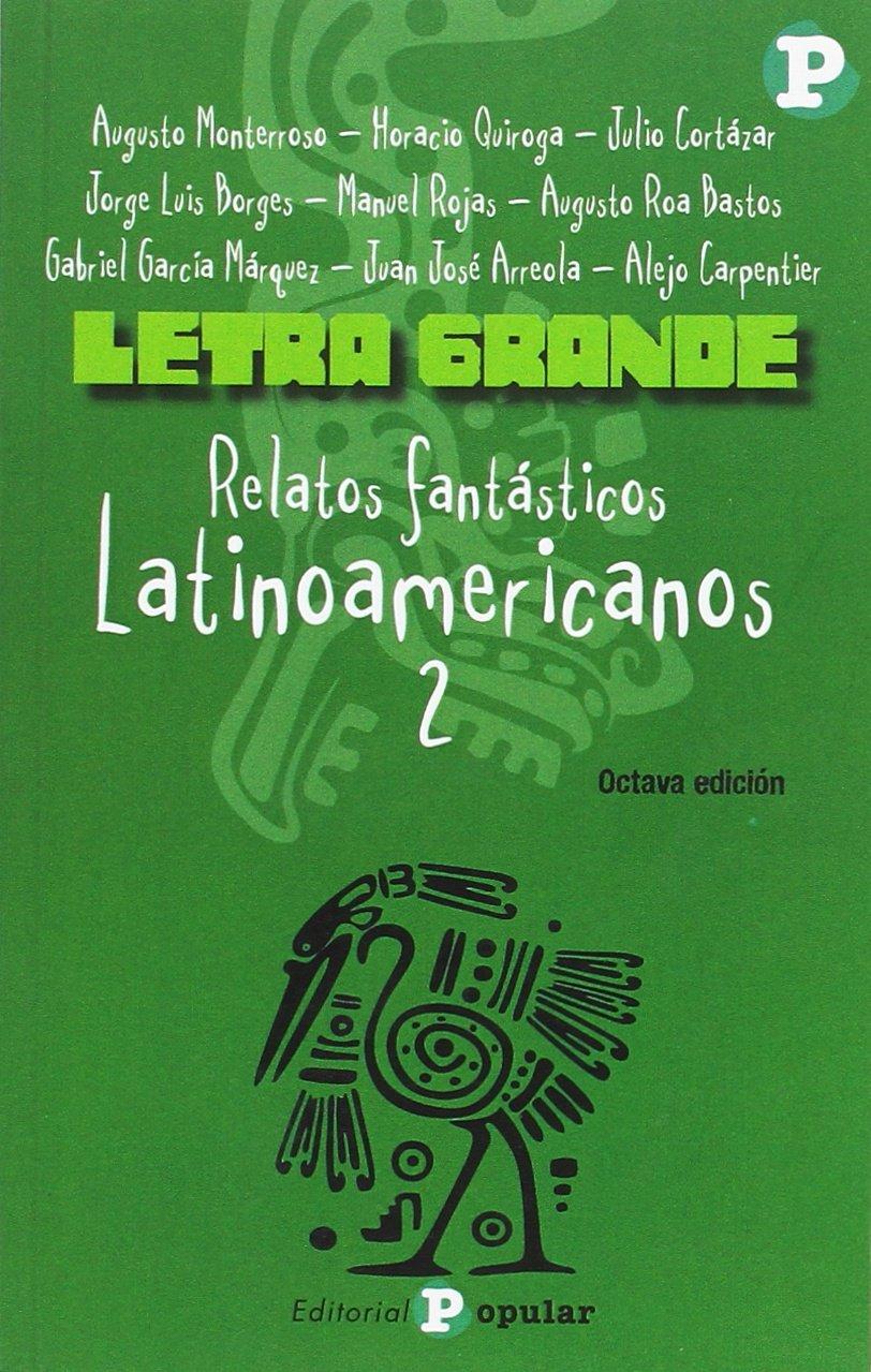 Relatos fantásticos latinoamericanos 2: Amazon.es: Augusto ...