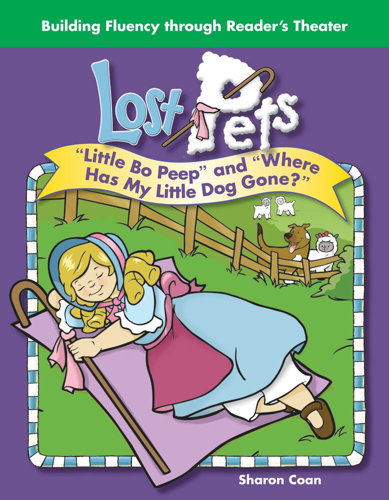 """Teacher Created Materials - Reader's Theater: Lost Pets - Little Bo Peep and """"Where Has My Little Dog Gone?"""" - Grade K - Guided Reading Level A (Building Fluency Through Reader's Theater) pdf"""