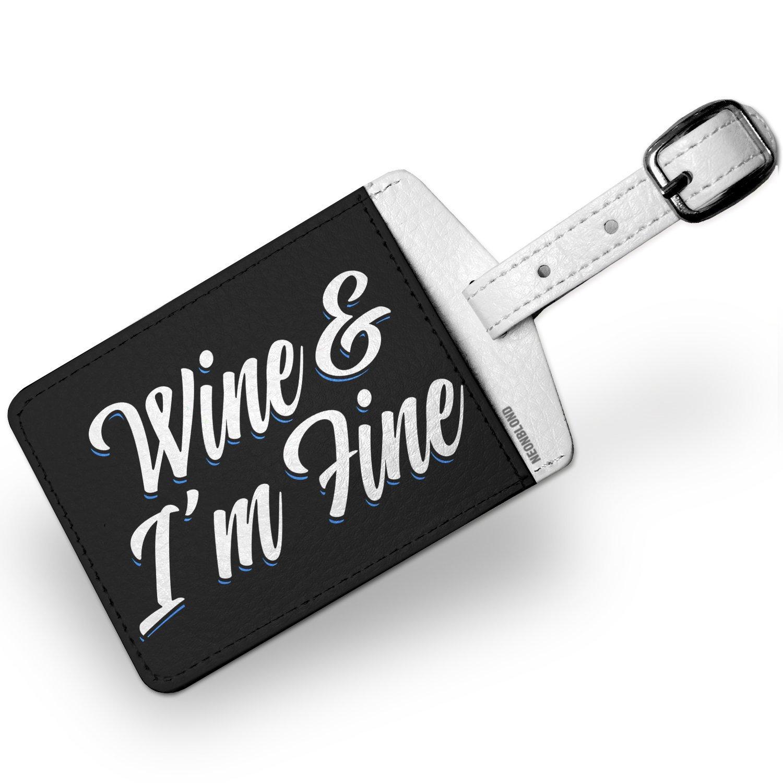 Luggage Tag Classic design Wine & I'm Fine - NEONBLOND