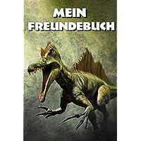 Mein Freundebuch: Dinosaurier Urzeit Freundschaftsbuch für die Schule & Kindergarten für Mädchen & Jungen zum Selbst Gestalten | Format 6x9 DIN A5 | ... | Eintragebuch für Freunde | Geschenk
