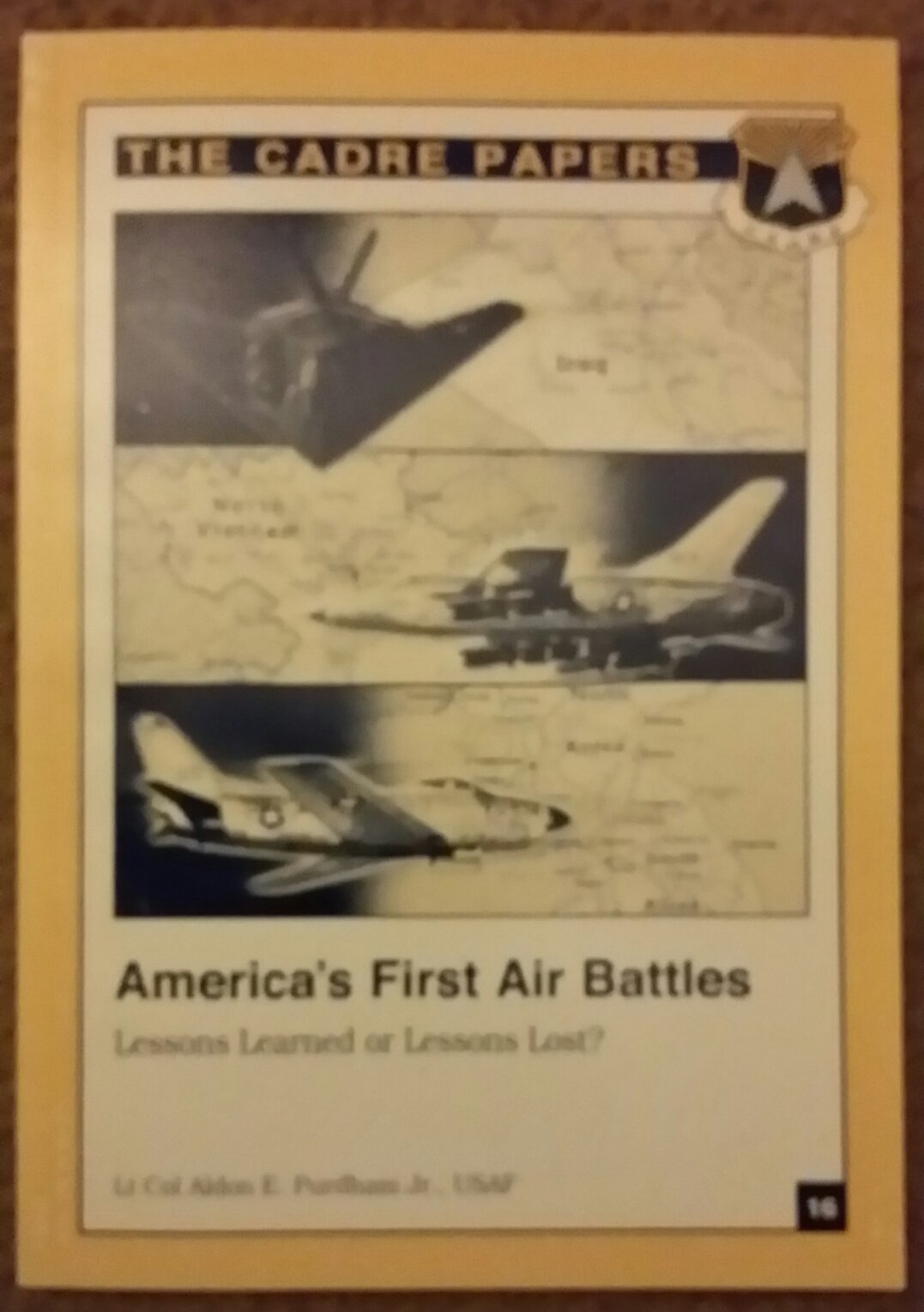 America's First Air Battles Lessons Learned or Lessons Lost? (The Cadre Papers) PDF