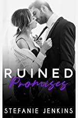 Ruined Promises (The Promises Series Book 1) Kindle Edition