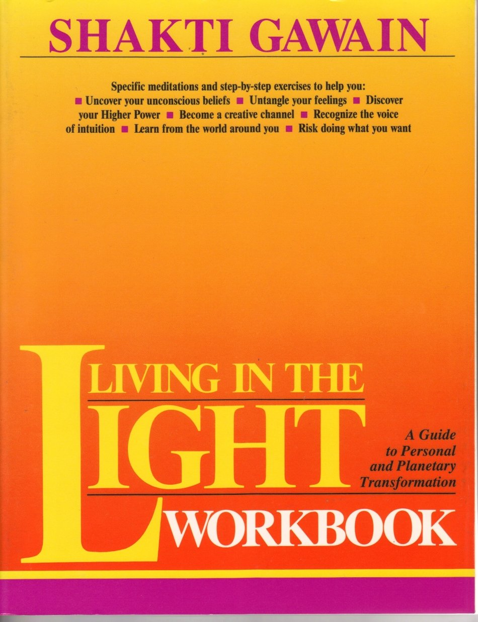 Workbooks the creative visualization workbook : Living in the Light Workbook: Shakti Gawain: 9781882591022: Amazon ...