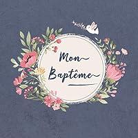 Mon Baptême: Livre D'or Pour Le Baptême D'un