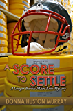 A SCORE TO SETTLE (A Ginger Barnes Cozy Mystery Book 5)