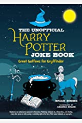 The Unofficial Harry Potter Joke Book: Great Guffaws for Gryffindor Kindle Edition