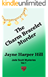 The Charm Bracelet Murder (Jade Scott Mysteries Book 1)