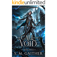 The Call of the Void (Shadows and Crowns Book 3)