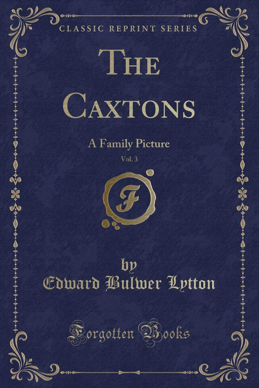 The Caxtons: A Family Picture — Volume 13