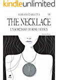 The Necklace. L' esorcismo di Rose Höden
