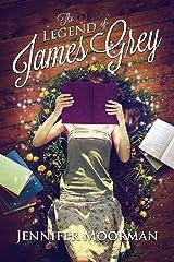 The Legend of James Grey Paperback