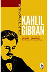Collected Works of Kahlil Gibran Paperback