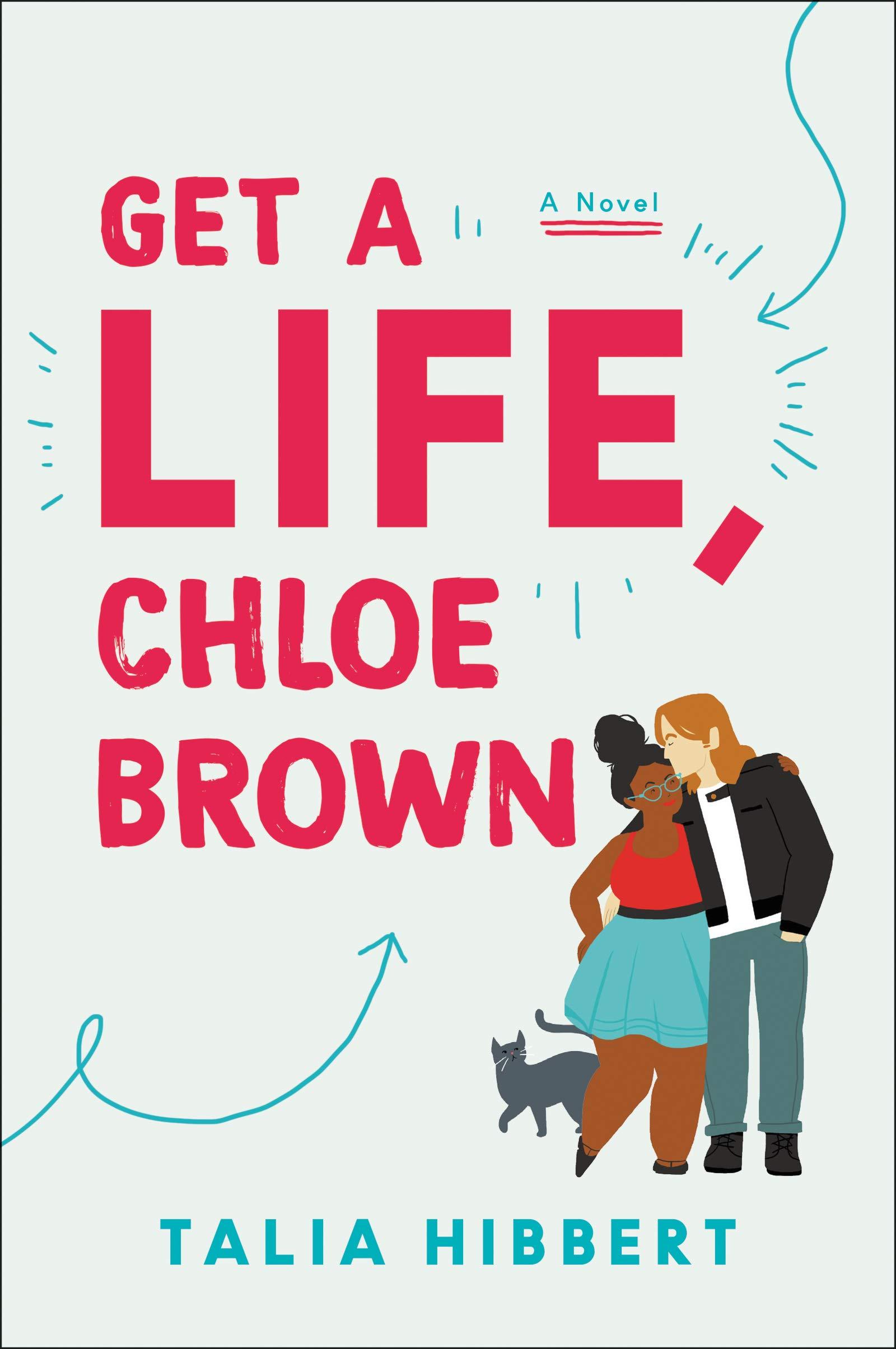 Get a Life, Chloe Brown: Amazon.co.uk: Talia Hibbert ...