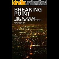 Breaking Point: The Future of Australian Cities