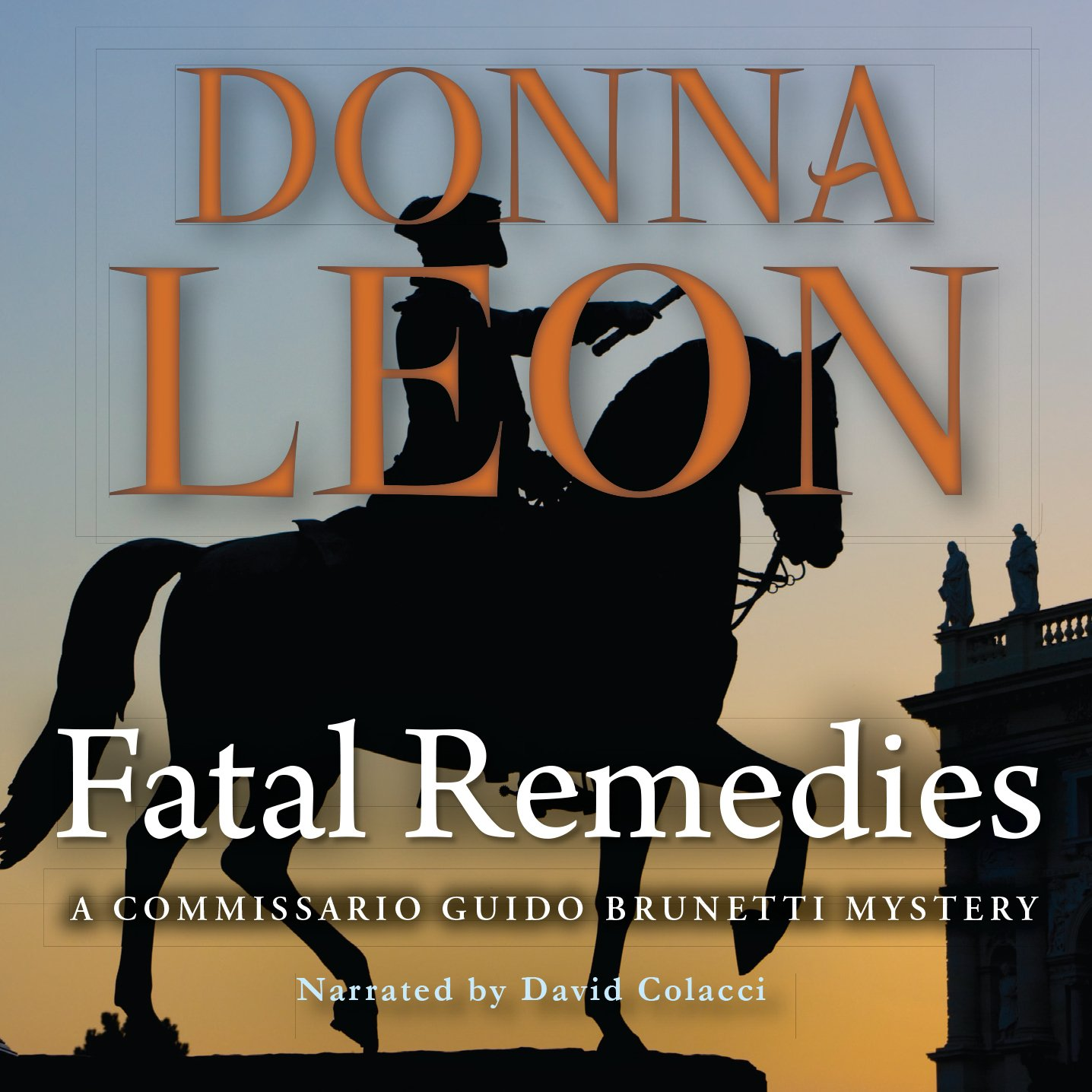 Fatal Remedies (Commissario Guido Brunetti Mystery) by Chivers Audio Books