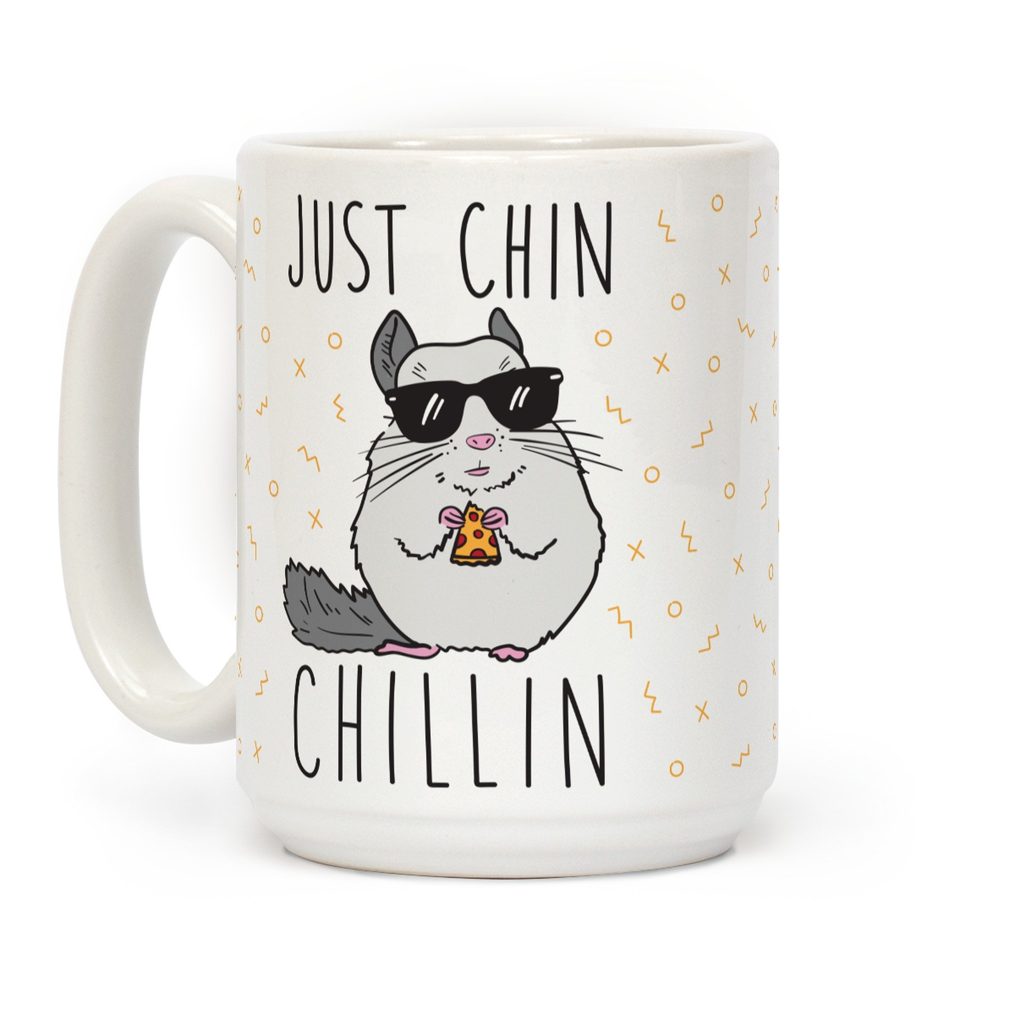 Just Chin-Chillin White 15 Ounce Ceramic Coffee Mug by LookHUMAN